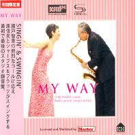 MY WAY: CHIE AYADO MEETS NOBUO HARA AND HIS SHARPS & FLATS [SHM-XRCD 24]