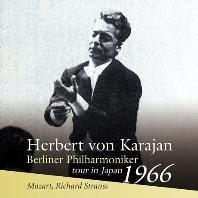 DIVERTIMENTO & EIN HELDENLEBEN/ HERBERT VON KARAJAN [모차르트: 디베르티멘토 & 슈트라우스: 교향시 영웅의 생애 - 카라얀 & 베를린 필하모닉 오케스트라 1966년 일본 콘서트 투어]
