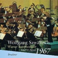 SYMPHONY NO.7/ WOLFGANG SAWALLISCH [브루크너: 교향곡 7번 - 볼프강 자발리쉬 & 빈 필하모닉 오케스트라 1967년 일본 콘서트 투어]