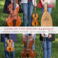 GEMS OF THE POLISH BAROQUE/ ENSEMBLE GIARDINO DI DELIZIE [16-17C 폴란드, 이탈리아 고음악 모음집 - 앙상블 지오르디노 디 델리지]