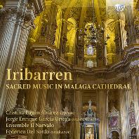 SACRED MUSIC IN MALAGA CATHEDRAL/ FEDERICO DEL SORDO [이리바렌: 말라가 성당 전례음악]