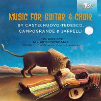 MUSIC FOR GUITAR & CHOIR/ NICOLO SPERA, ST. MARTIN`S CHAMBER CHOIR [테데스코, 캄포그란데, 자펠리: 기타와 합창을 위한 작품집]