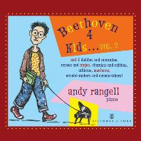 BEETHOVEN 4 KIDS VOL.2/ ANDY RANGELL [어린이를 위한 베토벤 2집 - 앤드루 란젤]