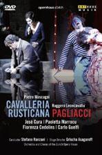 CAVALLERIA RUSTICANA & PAGLIACCI/ JOSE CURA, <!HS>STEFANO<!HE> RANZANI