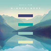 MUSIC FOR MINDFULNESS [마음챙김을 위한 음악]