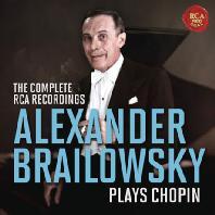 THE COMPLETE RCA RECORDINGS: PLAYS CHOPIN [알렉산더 브라일로프스키: RCA 녹음 전집 - 쇼팽]