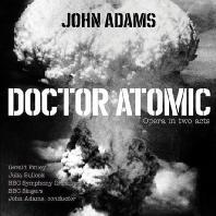 DOCTOR ATOMIC/ GERALD FINLEY, JULIA, BULLOCK, JOHN ADAMS [존 아담스: 닥터 아토믹]