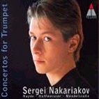 CONCERTOS FOR TRUMPET/ NAKARIAKOV/ FAERBER