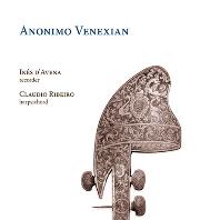 ANONIMO VENEXIAN/ INES D`AVENA, CLAUDIO RIBEIRO [비발디와 베네치아 작곡가들의 리코더 소나타(최초 녹음) - 다베나, 히베이로]