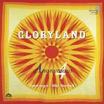 GLORYLAND/ DAROL ANGER/ MIKE MARSHALL
