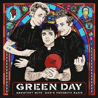 GREEN DAY - GREATEST HITS: GOD`S FAVORITE BAND