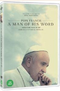 프란치스코 교황: 맨 오브 히스 워드 [POPE FRANCIS: A MAN OF HIS WORD]