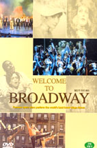 WELCOME TO BROADWAY (웰컴 투 브로드웨이) 행사용
