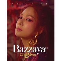 CHAEYEON(채연) - BAZZAYA [싱글]