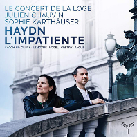 HAYDN L`IMPATIENTE/ SOPHIE KARTHAUSER, JULIEN CHAUVIN [하이든: 교향곡 87번 외 - 르 콩세르 드 라 로그, 줄리앙 쇼뱅]