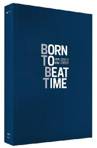BORN TO BEAT TIME: 2015-2016 CONCERT [3DVD+포토북]