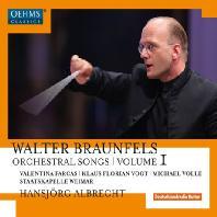 ORCHESTRAL SONGS VOL.1/ HANSJORG ALBRECHT [브라운펠스: 관현악곡 1집]