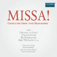 MISSA!: SACRED CHORAL AND ORGAN WORKS/ STEFAN WOLTZ, PETER BADER [칼 오르프 합창단: 미사곡집]