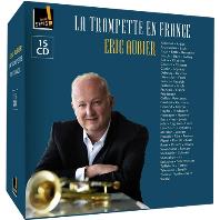 LA TRUMPETTE EN FRANCE [18~21세기 트럼펫 작품 모음 - 에릭 오비에]