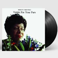 VIOLETS FOR YOUR FURS [180G LP]