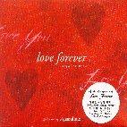 GREGORIAN CHANTS : LOVE FOREVER