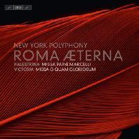 ROMA AETERNA/ TIM KEELER, ANDREW FUCHS, JONATHAN WOODY [SACD HYBRID] [팔레스트리나: 교황 마르첼리 미사 & 빅토리아: 미사곡]