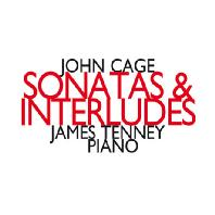 SONATAS & INTERLUDES/ JAMES TENNEY [존 케이지: 소나타와 간주곡 - 제임스 테니]