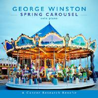 SPRING CAROUSEL: A CANCER RESEARCH BENEFIT [DIGIPACK]