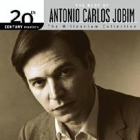 ANTONIO CARLOS JOBIM - THE BEST OF ANTONIO CARLOS JOBIM: 20TH CENTURY MASTERS THE MILLENNIUM COLLECTION