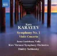 SYMPHONY NO.1 & VIOLIN CONCERTO/ JANNA GANDELMAN, DMITRY YABLONSKY [카라예프: 교향곡 1번 & 바이올린 협주곡 - 야블론스키]