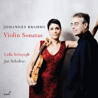 VIOLIN SONATAS/ LEILA SCHAYEGH, JAN SCHULTSZ [브람스: 바이올린 소나타 전곡 - 레일라 샤이에그]