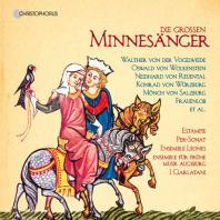 DIE GROSSEN MINNESANGER [미네장 음악 선집: 중세시대의 위대한 미네장(음유시인)]