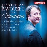 PIANO WORKS/ JEAN-EFFLAM BAVOUZET [슈만: 피아노 소나타 3번, 빈 사육제의 어릿광대 외 - 장 에플람 바부제]