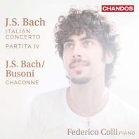 ITALIAN CONCERTO, PARTITA IV, CHACONNE/ FEDERICO COLLI [바흐: 이탈리아 협주곡, 파르티타 4번, 샤콘느 - 페데리코 콜리]