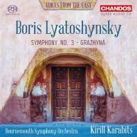 SYMPHONY NO.3, GRAZHYNA [SACD HYBRID+CD] [리아토신스키: 교향곡 3번, 그라치나]