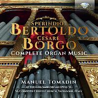 COMPLETE ORGAN MUSIC/ MANUEL TOMADIN [베르톨도, 보르조: 오르간 작품 전곡 - 마누엘 토마딘]