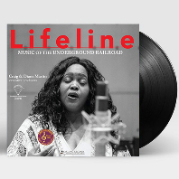 LIFELINE: MUSIC OF THE UNDERGROUND RAILROAD [180G 45RPM LP]