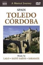 낙소스 음악여행: 스페인 톨레도,코르도바-랄로,생상,사라사테 [SPAIN TOLEDO,CORDOBA: A MUSICAL JOURNEY]