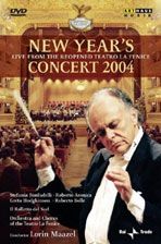 NEW YEAR`S CONCERT 2004: LIVE FROM THE REOPENED TEATRO LA FENICE/ <!HS>LORIN<!HE> MAAZEL [2004년 라 페니체 극장 신년 음악회]