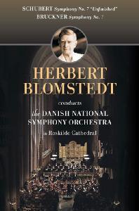 SYMPHONY NO.7 'UNFINISHED' & NO.7/ HERBERT BLOMSTEDT [슈베르트: 교향곡 7번 <미완성> & 브루크너: 교향곡 7번]