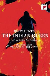THE INDIAN QUEEN/ TEODOR CURRENTZIS [퍼셀: 인도 여왕 - 무지카 에테르나, 테오도르 쿠렌치스]