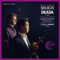 VIOLIN SONATAS/ SHUICHI OKADA, CLEMENT LEFEBVRE [브람스 & 슈만: 바이올린 소나타 - 오카다, 르페브레]