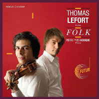 FOLK/ THOMAS LEFORT, PIERRE-YVES HODIQUE [포크: 클래식 속 민속 음악 - 토마 르포르]