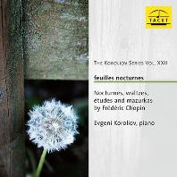 FEUILLES NOCTURNES/ EVGENI KOROLIOV [코롤리오프 22집: 쇼팽: 7곡의 녹턴 외]