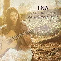 FALL IN LOVE WITH BOSSA NOVA [1ST ALBUM]