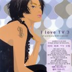 I LOVE TV VOL.3/ CF AND DRAMA BGM COLLECTION