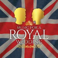MUSIC FOR A ROYAL WEDDING [왕실 결혼 음악]