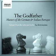 THE GODFATHER: MASTERS OF THE GERMAN & ITALIAN BAROQUE/ LA SERENISSIMA, ADRIAN CHANDLER [독일 & 이탈리아 바로크 음악 - 라 세레니시마, 챈들러]