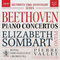 PIANO CONCERTOS/ ELIZBETH SOMBART, PIERRE VALLET [베토벤: 피아노 협주곡 1, 2번 - 엘리자베스 솜바르트]