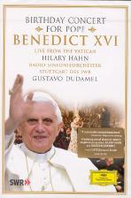 BIRTHDAY CONCERT FOR POPE BENEDICT 16/ HILARY HAHN, GUSTAVO DUDAMEL